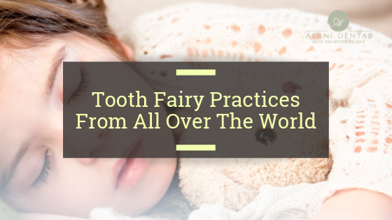 How the world celebrates the tooth fairy